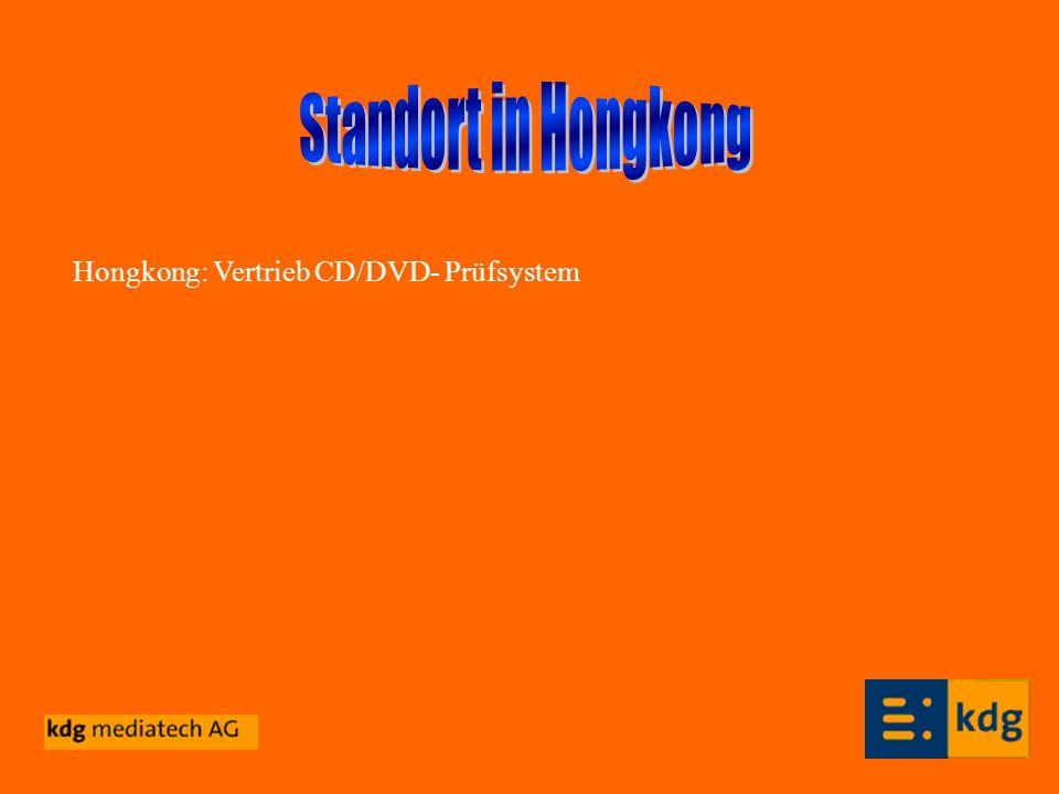 Standort in Hongkong Hongkong: Vertrieb CD/DVD- Prüfsystem