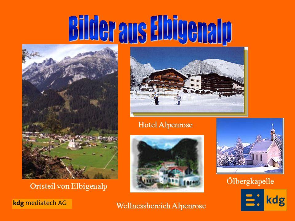 Bilder aus Elbigenalp Hotel Alpenrose Ölbergkapelle