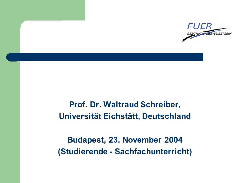 Prof. Dr. Waltraud Schreiber, Universität Eichstätt, Deutschland
