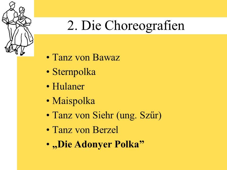 2. Die Choreografien Tanz von Bawaz Sternpolka Hulaner Maispolka