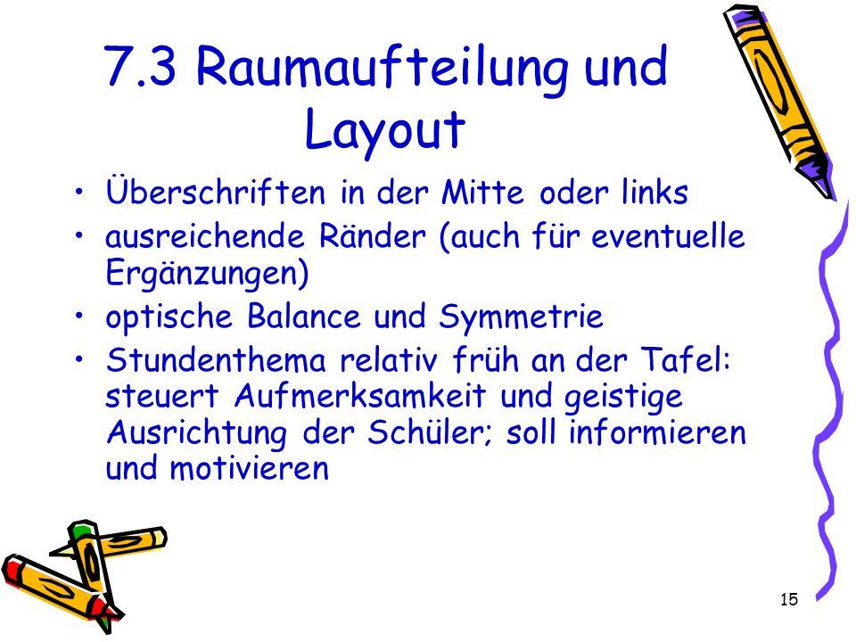 7.3 Raumaufteilung und Layout