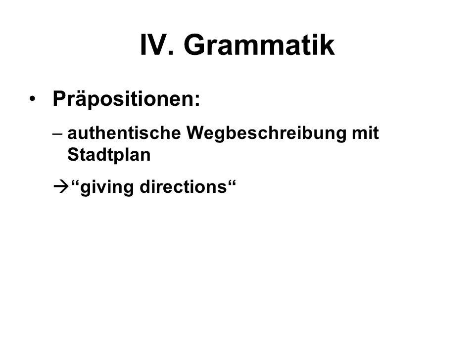 IV. Grammatik Präpositionen: