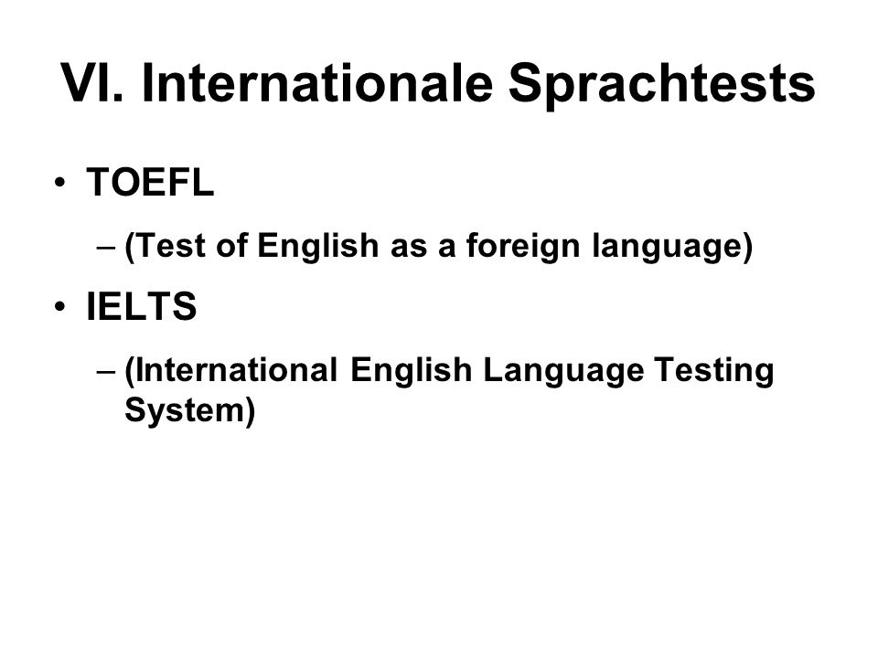 VI. Internationale Sprachtests