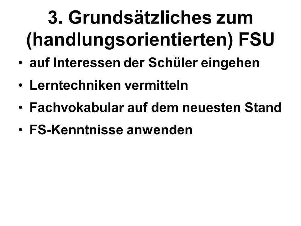 3. Grundsätzliches zum (handlungsorientierten) FSU