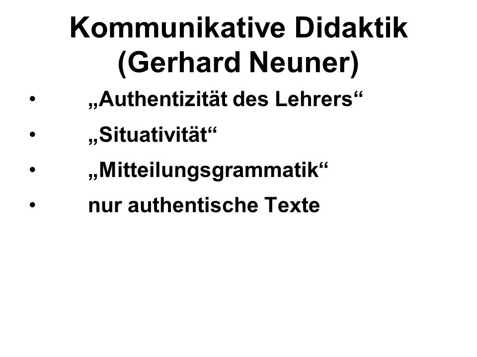 Kommunikative Didaktik (Gerhard Neuner)