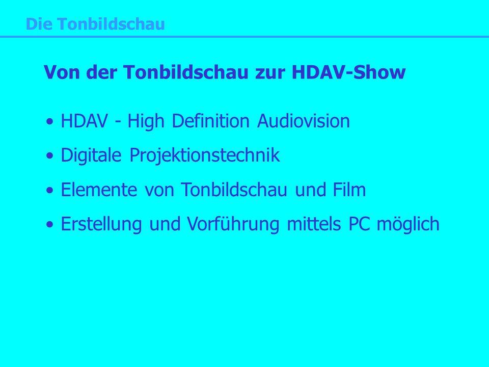 Von der Tonbildschau zur HDAV-Show