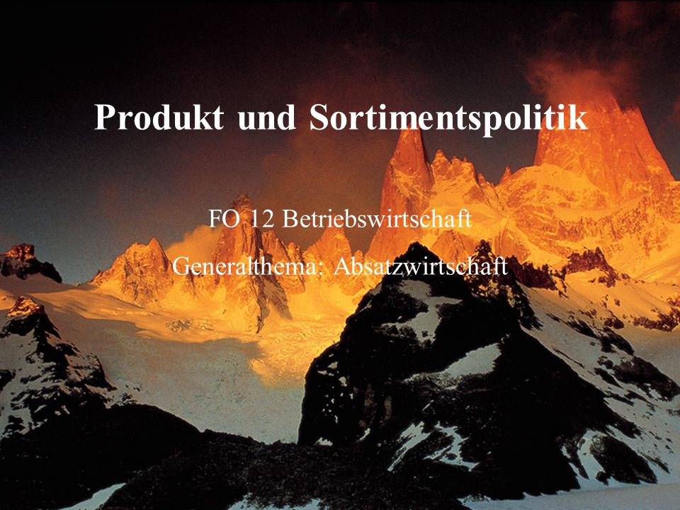 Produkt und Sortimentspolitik
