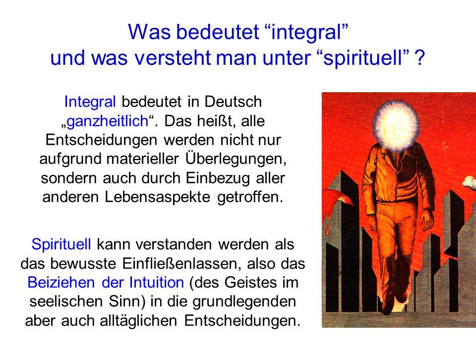 Was bedeutet integral und was versteht man unter spirituell
