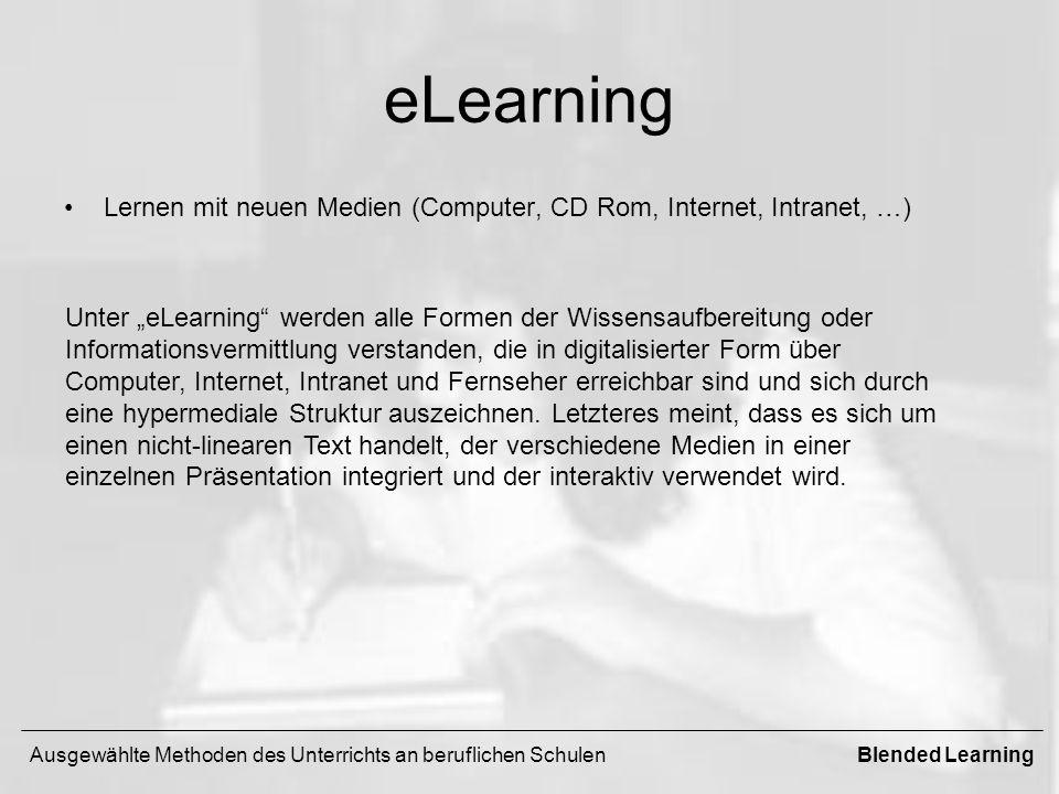 eLearning Lernen mit neuen Medien (Computer, CD Rom, Internet, Intranet, …)