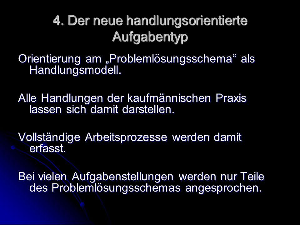 4. Der neue handlungsorientierte Aufgabentyp