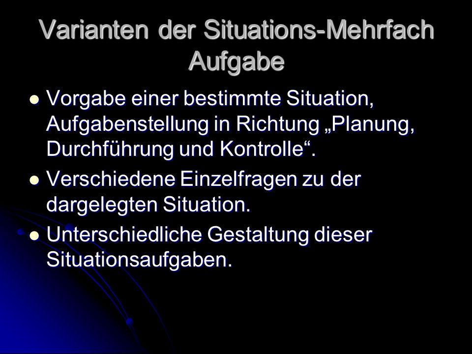 Varianten der Situations-Mehrfach Aufgabe