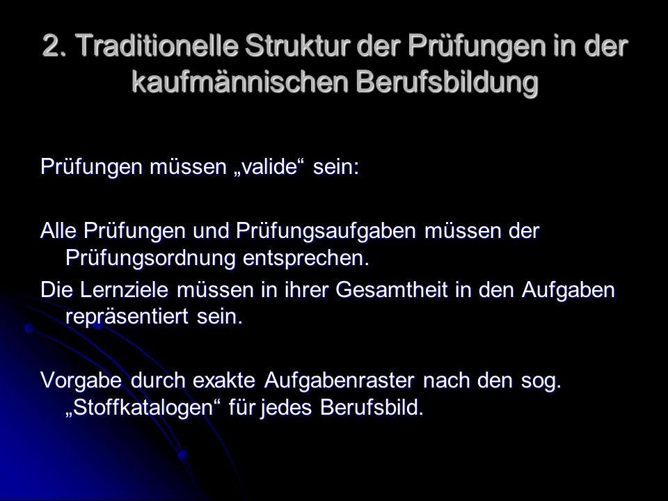 2. Traditionelle Struktur der Prüfungen in der kaufmännischen Berufsbildung