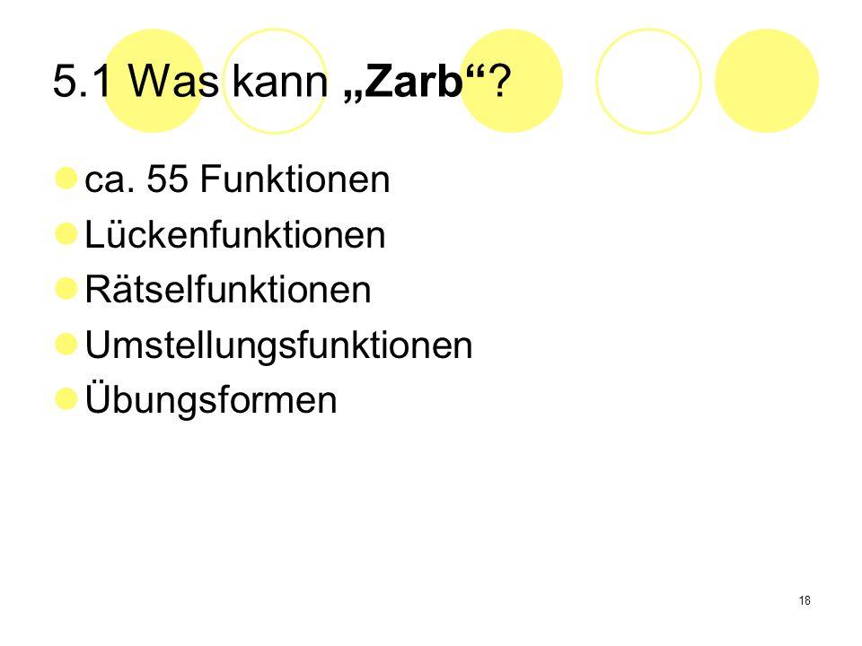 """5.1 Was kann """"Zarb ca. 55 Funktionen Lückenfunktionen"""