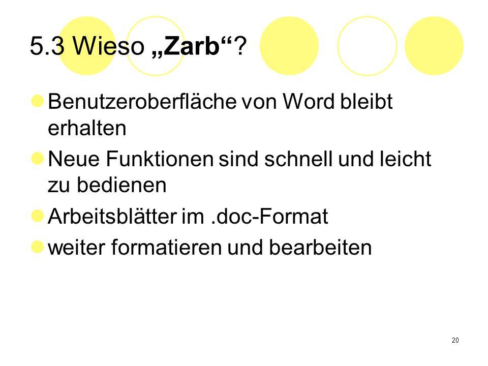"""5.3 Wieso """"Zarb Benutzeroberfläche von Word bleibt erhalten"""