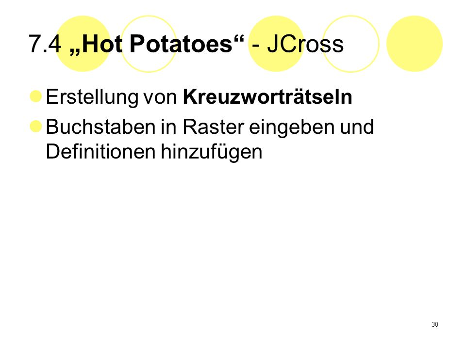 "7.4 ""Hot Potatoes - JCross"