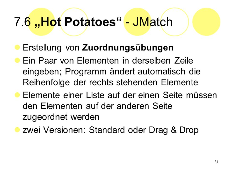 "7.6 ""Hot Potatoes - JMatch"