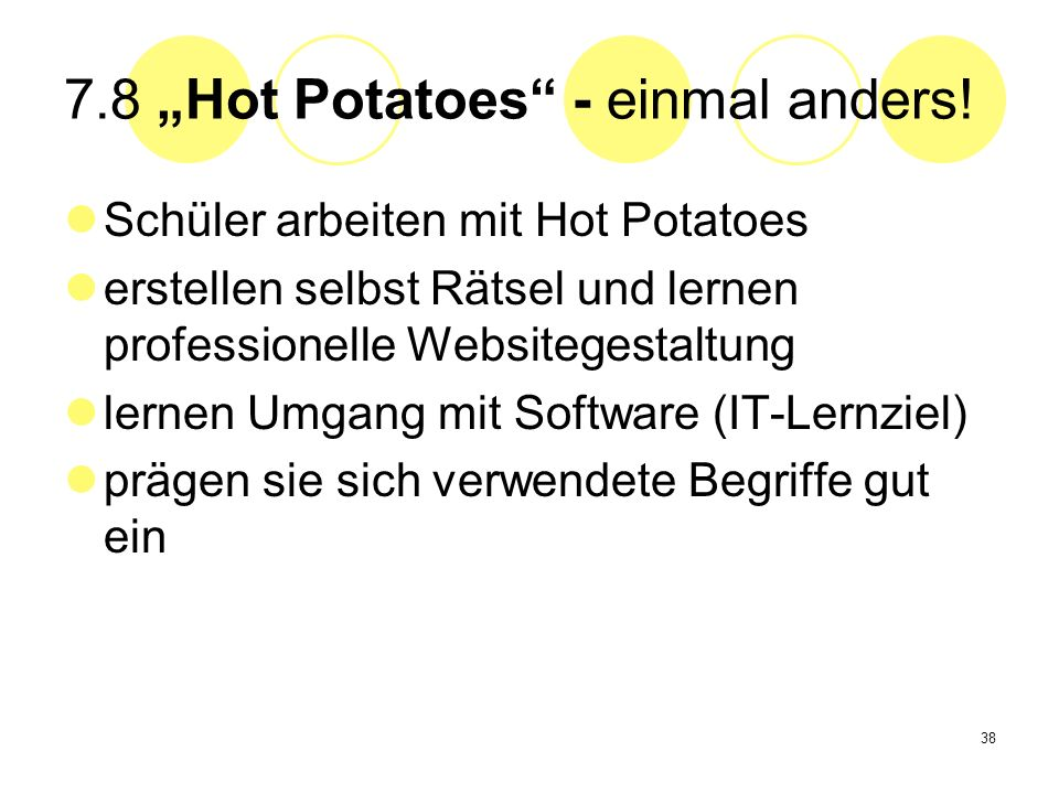 "7.8 ""Hot Potatoes - einmal anders!"