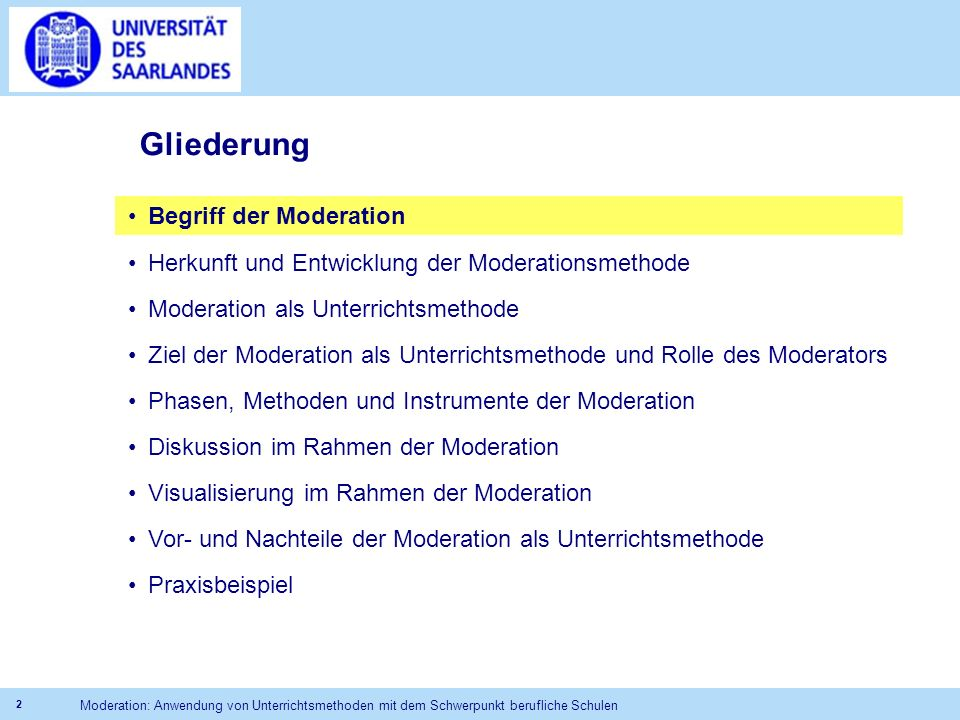 Gliederung Begriff der Moderation