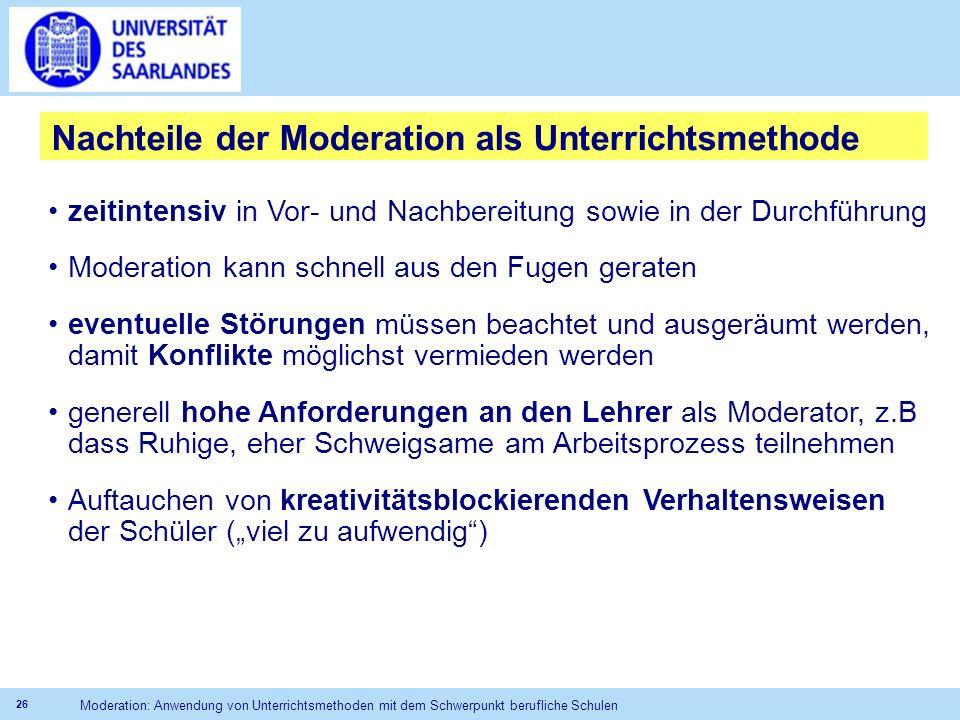 Nachteile der Moderation als Unterrichtsmethode