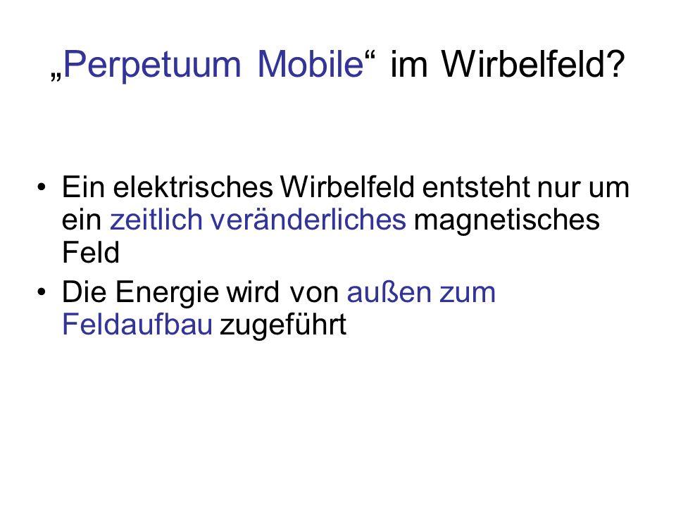 """Perpetuum Mobile im Wirbelfeld"