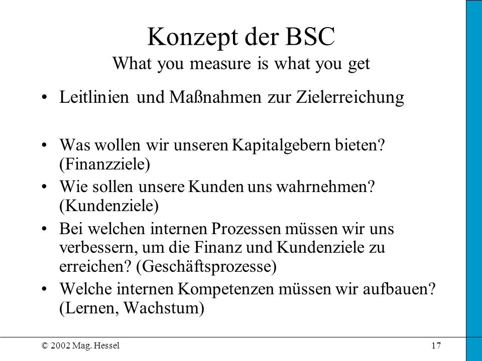 Konzept der BSC What you measure is what you get