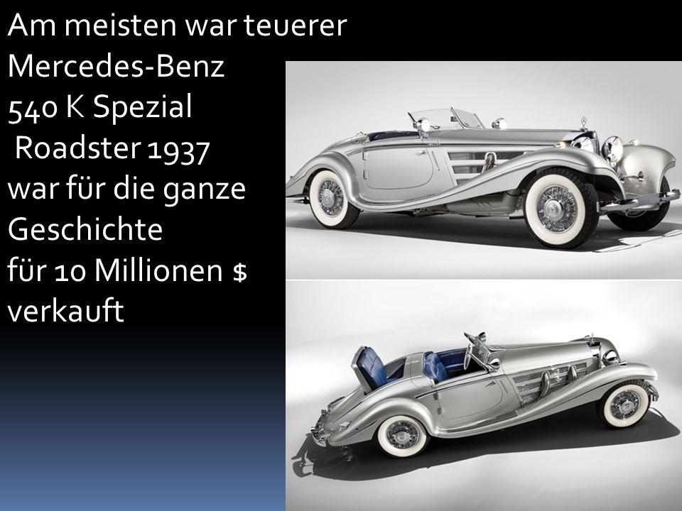 Am meisten war teuerer Mercedes-Benz