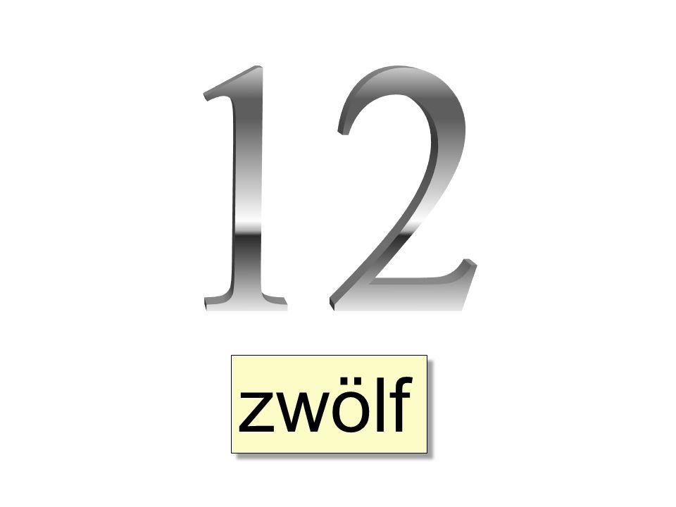12 zwölf