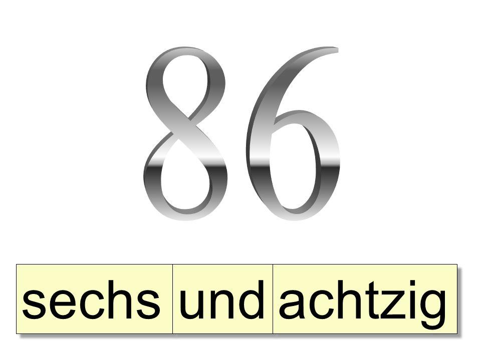 86 sechs und achtzig