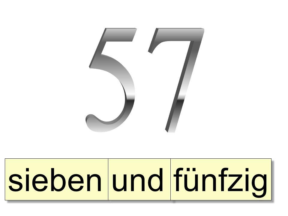 57 sieben und fünfzig