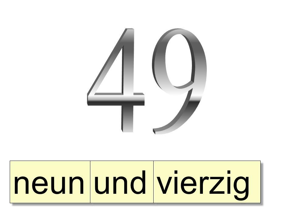 49 neun und vierzig