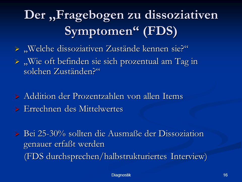 Der ,,Fragebogen zu dissoziativen Symptomen (FDS)