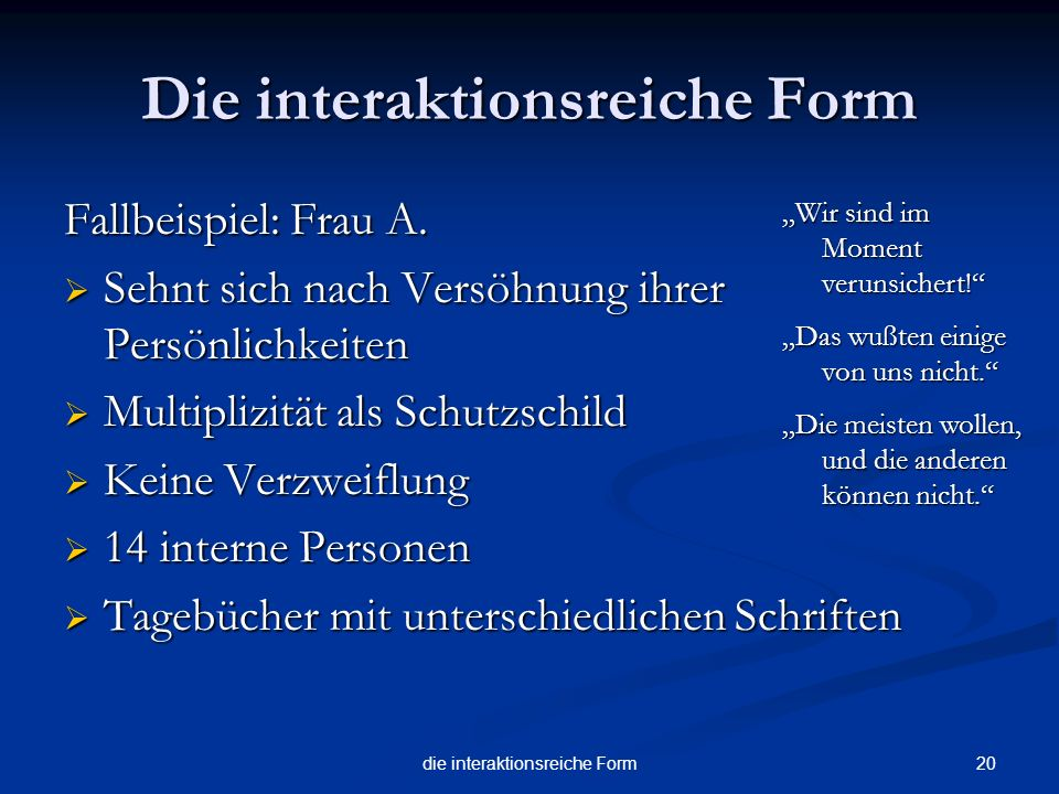 Die interaktionsreiche Form