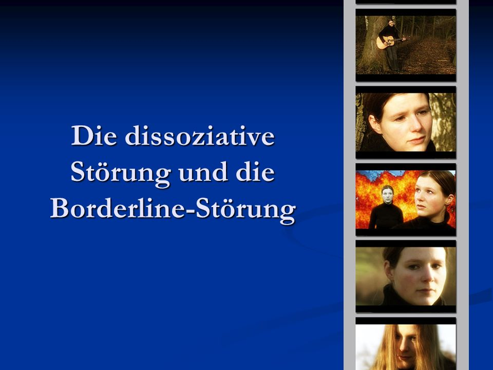 Die dissoziative Störung und die Borderline-Störung