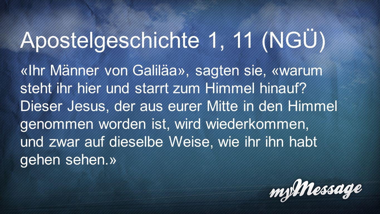 Apostelgeschichte 1, 11 (NGÜ)