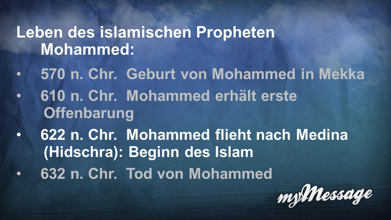 Leben des islamischen Propheten Mohammed: