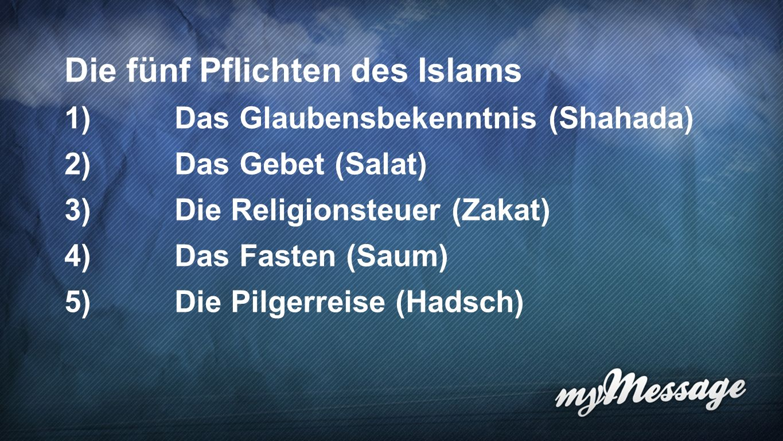 Die fünf Pflichten des Islams