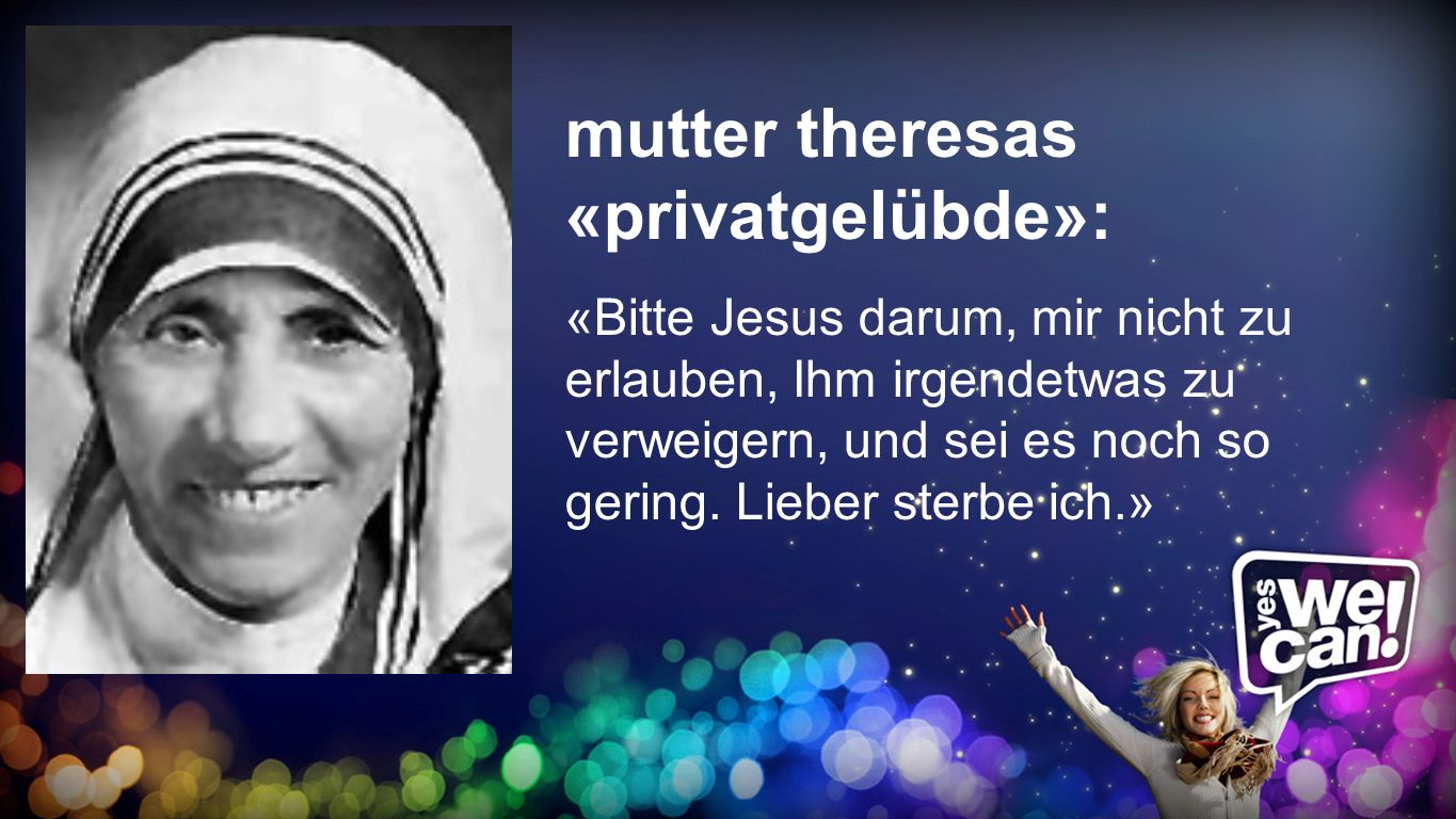 mutter theresas «privatgelübde»: