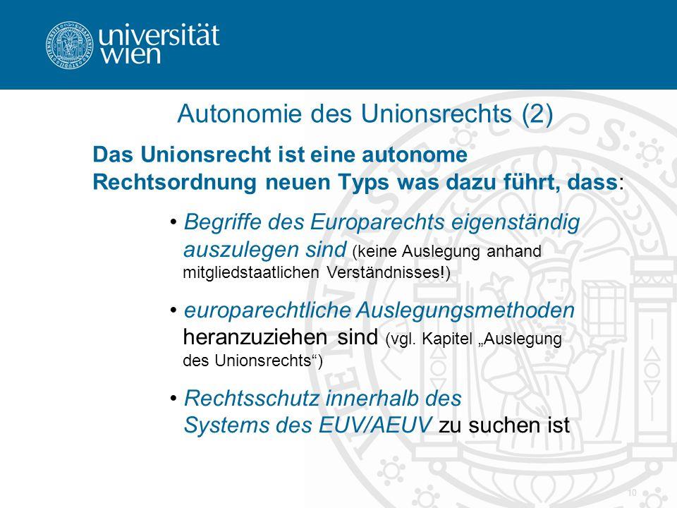 Autonomie des Unionsrechts (2)