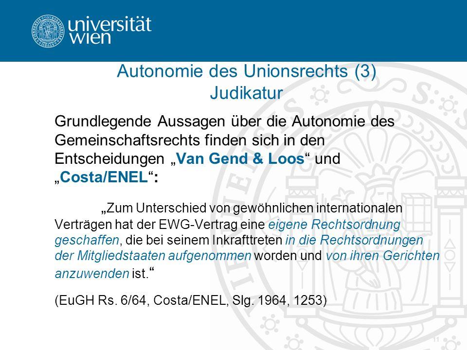 Autonomie des Unionsrechts (3) Judikatur