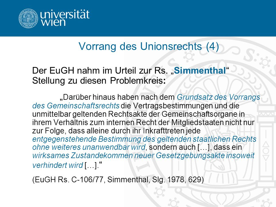 Vorrang des Unionsrechts (4)