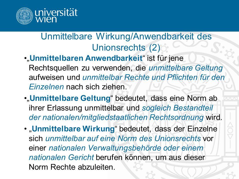 Unmittelbare Wirkung/Anwendbarkeit des Unionsrechts (2)