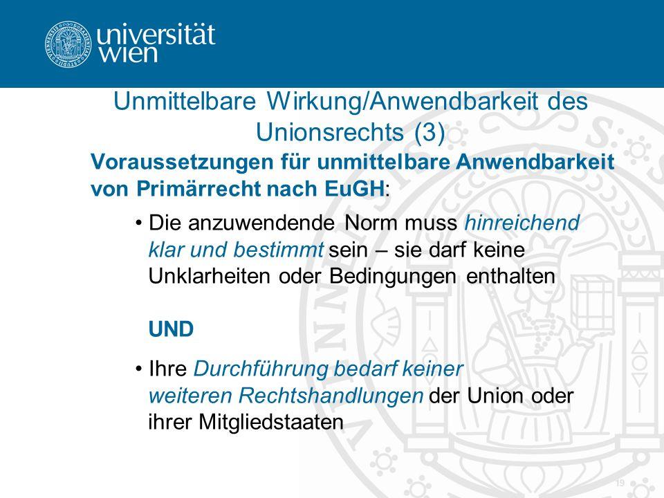 Unmittelbare Wirkung/Anwendbarkeit des Unionsrechts (3)
