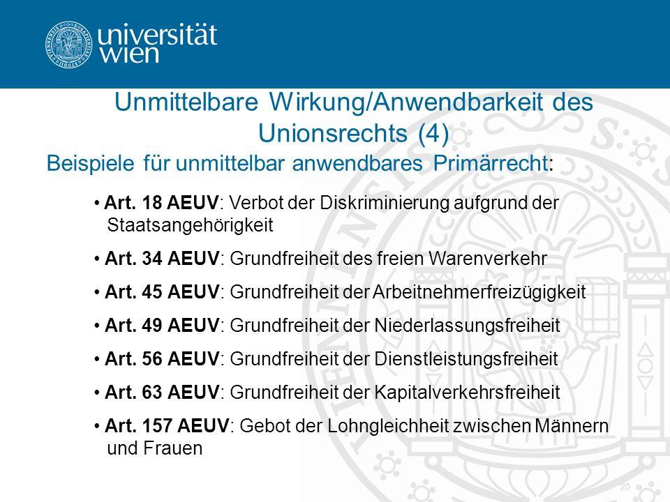 Unmittelbare Wirkung/Anwendbarkeit des Unionsrechts (4)