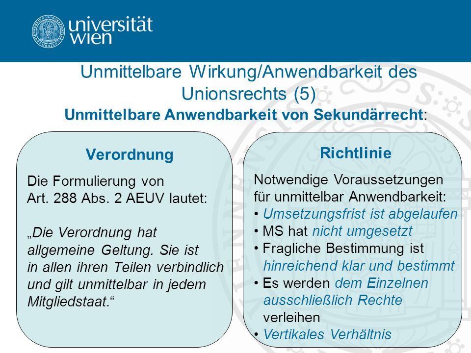 Unmittelbare Wirkung/Anwendbarkeit des Unionsrechts (5)