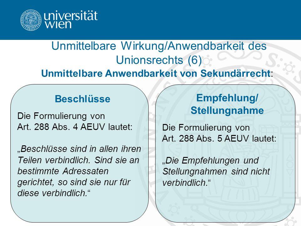 Unmittelbare Wirkung/Anwendbarkeit des Unionsrechts (6)