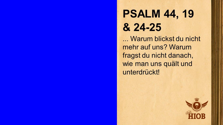 Psalm 44,19 & 24-25 2 PSALM 44, 19 & 24-25.