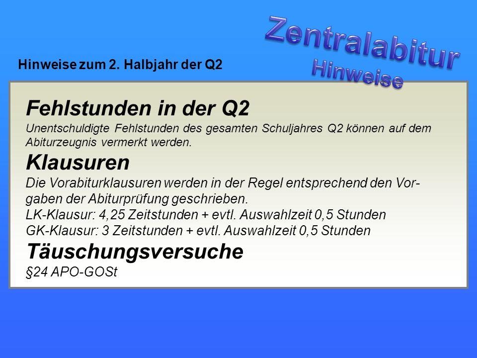 Zentralabitur Hinweise Fehlstunden in der Q2 Klausuren