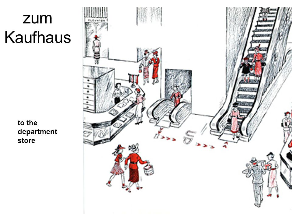 zum Kaufhaus to the department store