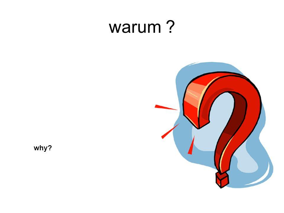 warum why