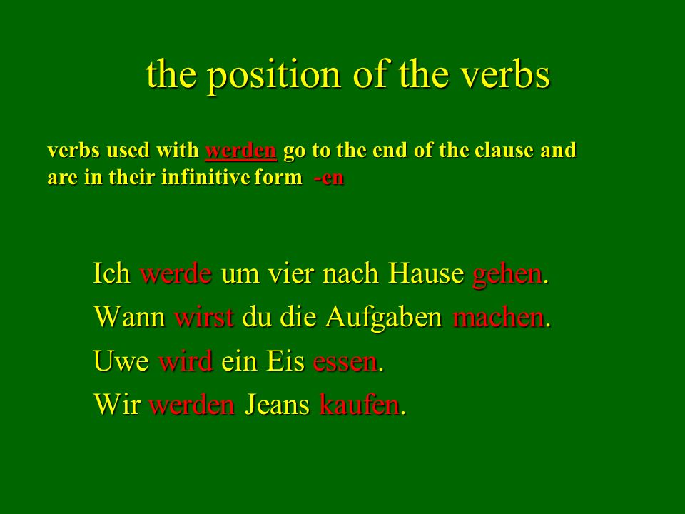 the position of the verbs
